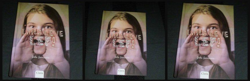 Lang Leve Lef! Joke Jansen dagboekserie boekenreeks tieners tienerprobleempjes serieuze onderwerpen armoede samenwerking mening spreekbeurt Italië Oekraïne school Lang Leve Chocola! Clavis recensie review