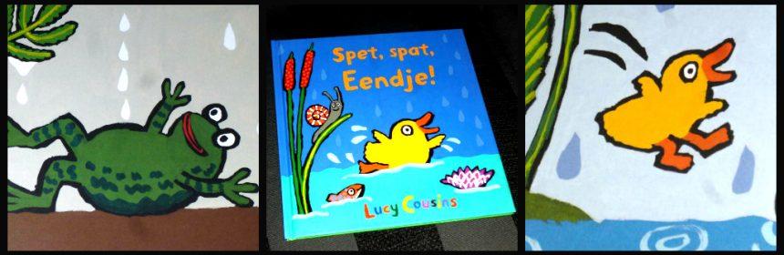 Spet, Spat, Eendje! Lucy Cousins prentenboek Leopold muis buiten spelen regen zon dieren kleuren herkenbaar herhaling recensie review