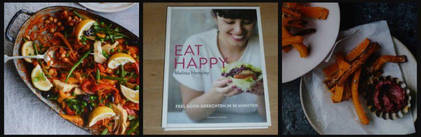Eat Happy Feel good gerechten in 30 minuten Melissa Hemsley Fontaine Uitgevers kookboek kooktips keuken eenvoudig snel twee pannen ovenschalen oplossing kookmissers foto's fast food recensie review