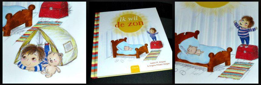 Ik wil de zon Isabel M. Arques Angela Pelaez-Vargas Clavis prentenboek weer speelgoed spelen fantasie kinderen warm heet recensie review