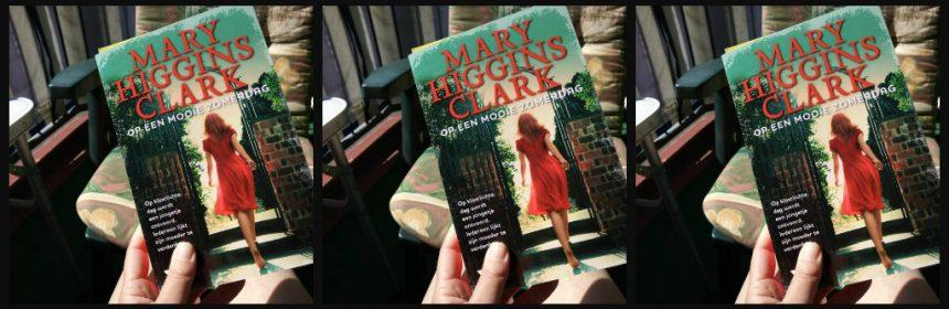 Op een mooie zomerdag Mary Higgins Clark Thriller Xander Uitgevers vermissing ontvoering Central Park dader wanhoop verdachte aanwijzingen recensie review