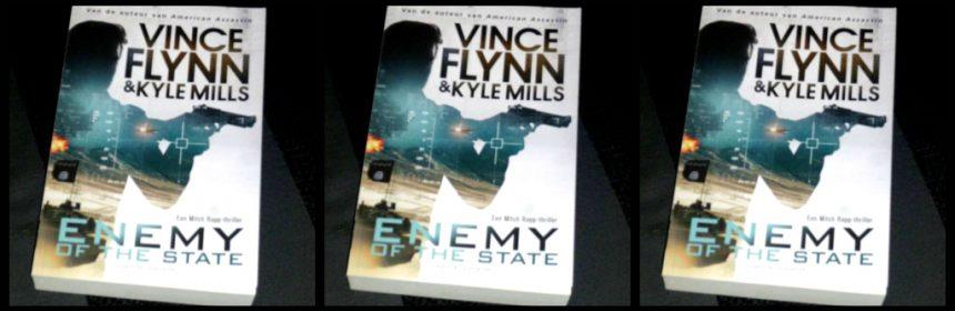 Enemy of The state Vince Flynn thriller Karakter Uitgevers 9/11 9 september Vaderdag cadeau IS Islamitische Staatsgroep heftig aanslag CI Verenigde Staten Amerikaanse President hulp Amerika recensie review