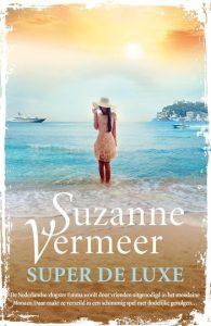 Super de Luxe Suzanne Vermeer Thriller Monaco Emma vloggen volgers Italiaanse Franse Rivièra onderzoek geheimzinig mysterieus penthouse vakantie droomwereld schimmig pageturner recensie review