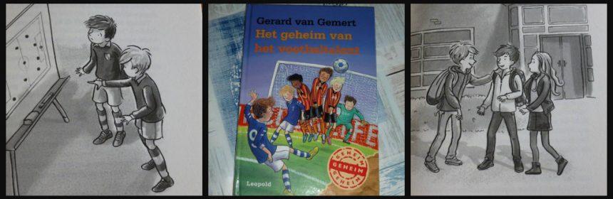 Het geheim van het voetbaltalent Gerard van Gemert Zelf Lezen Leopold voetballen zwerver oude man spanning roddels geruchten vader kampioenswedstrijd training recensie review