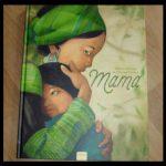 Mama Hélène Delforge Quentin Gréban prentenboek Clavis ode moeder moederliefde woord beeld poëtisch moederschap cadeau kersverse mamma recensie review