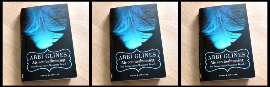 Als een herinnering: Sea Breeze meets Rosemary Beach Abbi Glines Nate Finley Bliss York serie boekenreeks liefde werelden toekomst zomerdag recensie review