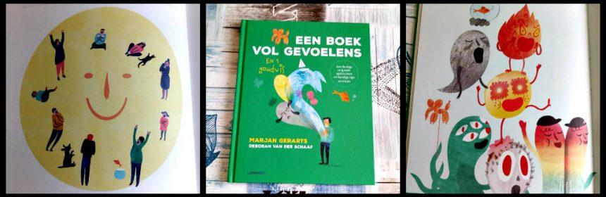 Een boek vol gevoelens en 1 goudvis Marjan Gerarts Deborah van der Schaaf opdrachten gevoelens emoties gevoelswezentjes aandacht nieuwsgierig tekst tekeningen leermoment duidelijk beeld geschreven recensie review