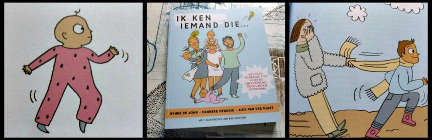 Ik ken iemand die… Nynke Jong Hanneke Hendrix zwangerschap opvoeden Spectrum humor illustratie tekeningen expert onderwerpen dialogen meningen feiten tips zwanger bevallen slapen eten relatie oppas leren vrije tijd websites recensie review