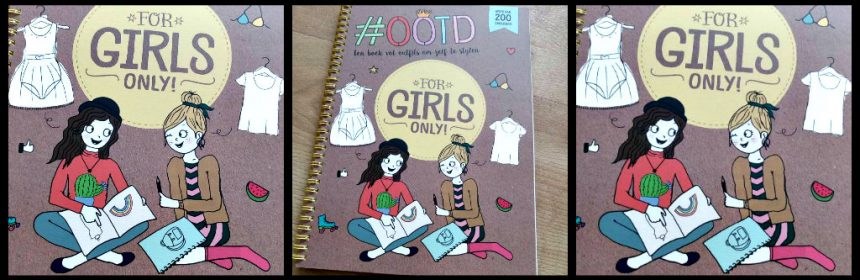 For Girls Only #OOTD Outfit Of The Day Outfit van de dag Ruthje Goethals WPG Uitgevers schetsboek patronen kledingstukken mix en match overtrekken combineren kleuren tekenen model recensie review