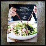 Snel en Simpel Sarah Britton MyNewRoots Karakter Uitgevers kookboek recepten gerechten vegetarisch veganistisch glutenvrij tips alledaagse ingrediënten eenvoudig bereiden hoofdgerechten bijgerechten kleien hapjes salades soepen tussendoortjes recensie review