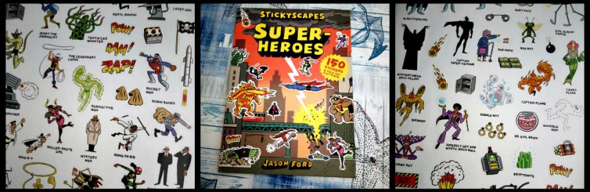 Stickyscapes Superheroes Jason Ford stripboek stickerboek Lauren King Publishing stickers strip grappig superhelden politie monsters verhaal wereld Engels superhelden slechterikken fantasie recensie review