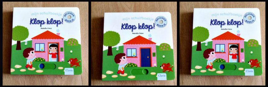 Mijn schuifboekje: Klop Klop! Nathalie Choux baby- en peuterboekjes kartonboekje succes ruimtes objecten geluiden stofzuiger voorwerpen schuifje geluidsknopje huis afbeeldingen interactief recensie review