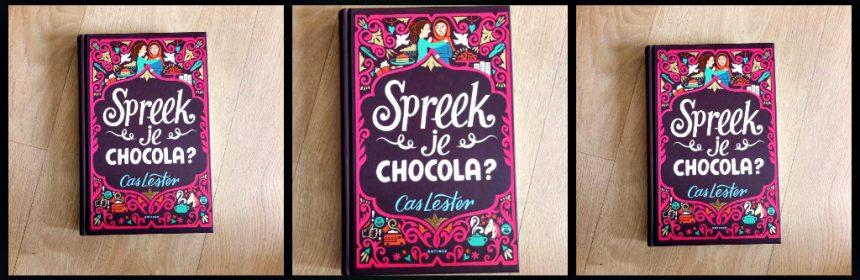 Spreek je chocola? Cas Lester Zelf Lezen Gottmer vriendinnen klas school probleem emoji's misverstanden gevlucht Syrië Engels problemen impulsief jaloezie schoolproject meidenboek feel-good recensie review