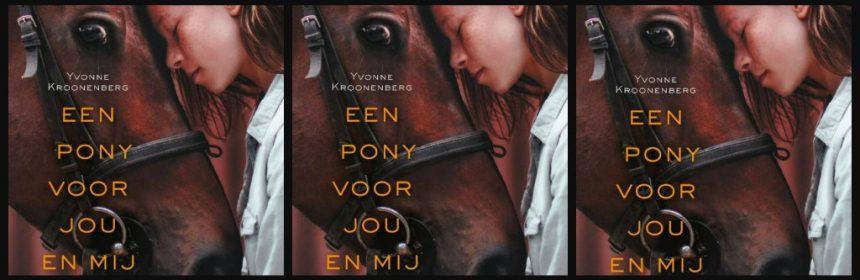 Een pony voor jou en mij Yvonne Kroonenberg Zelf Lezen jeugdroman jaloezie vriendschap samengesteld gezin stiefzussen paarden pony's paardenmeisjes jongens onderwerpen bibliotheek paardenboeken ponykamp Alles voor de liefste pony zomerkamp termen paardensport recensie review