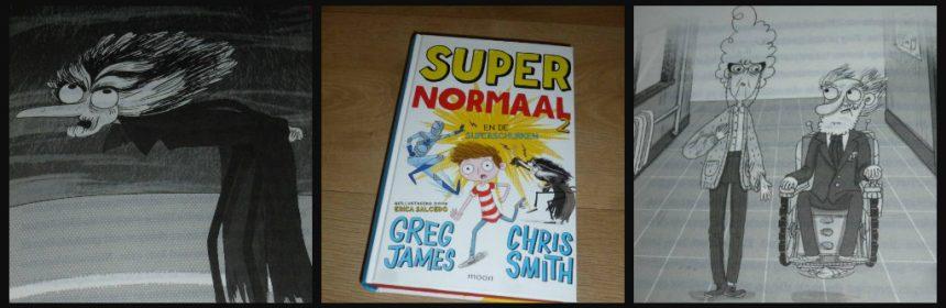 Super Normaal en de Superschurken los te lezen delen Greg James Chris Smith Moon zelf lezen fantasie woordgrapjes tekeningen bijzondere gaven avonturen systeem superhelden superkrachten groep problemen hacken voorlezen herkenbaar grapjes leider gevangenis recensie review Supernormaal en de superzero's keren terug