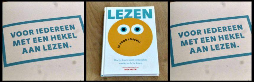 Lezen is voor losers! Beth Bacon Zelf Lezen Witte Leeuw Leopold Zelf Lezen hekel aan lezen leeshaters grappig flauw aantrekkingskracht nonsensverhaal kinderen ouders juf meester begrijpbaar makkelijk tips recensie review